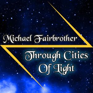 Through Cities Of Light